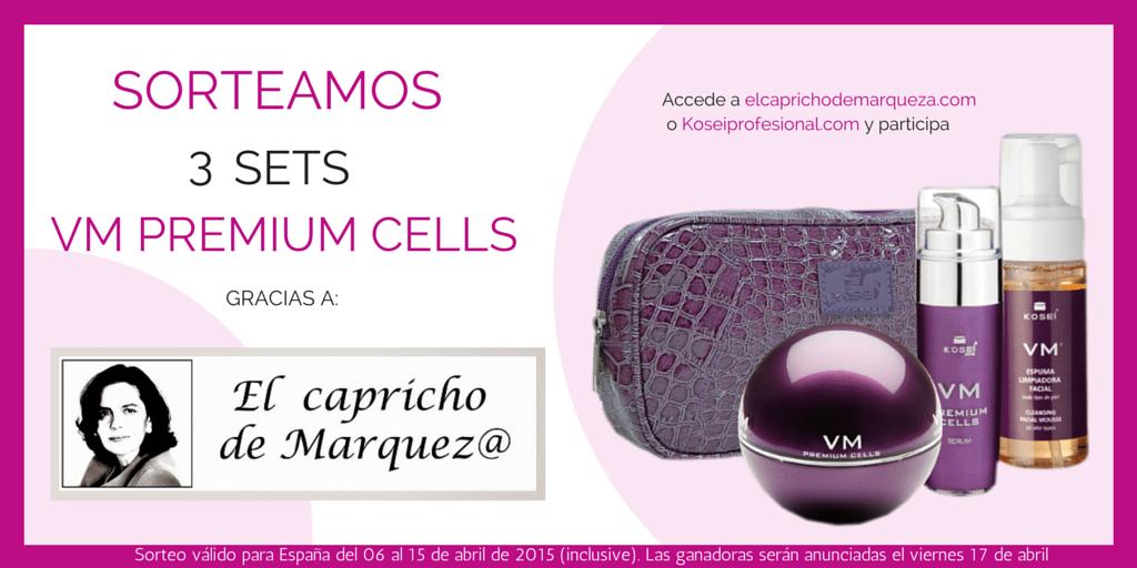 El Caprocho de MArquez@ - Sorteo VM Premium Cells