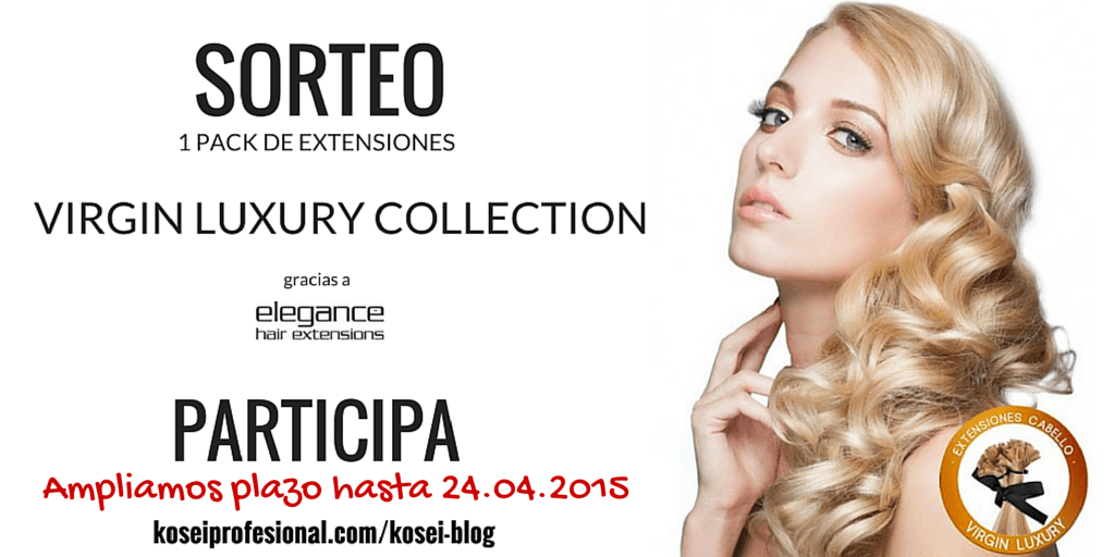 Sorteo Extensiones Virgin Luxury Collection
